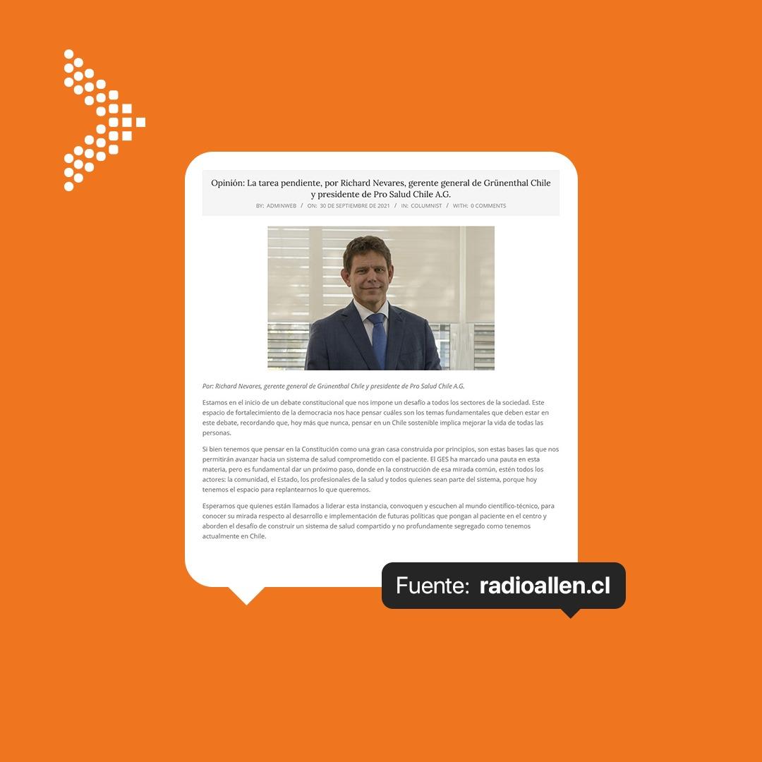 Opinión: La tarea pendiente, por Richard Nevares, gerente general de Grünenthal Chile y presidente de Pro Salud Chile A.G.